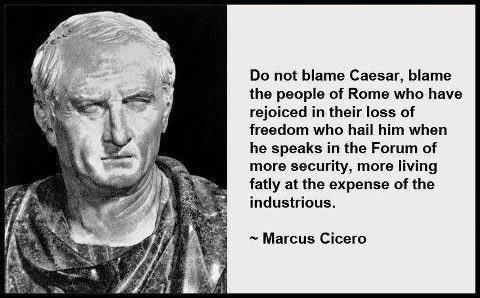 """Ons verlies van vrijheid door slimme demagogen die ons bang hebben gemaakt. Nu is het volk blij geketend te zijn in naam van """"De Vrijheid"""". 2.000 jaar geleden of vandaag?"""